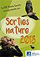 Un programme riche de sorties et s�jours naturalistes pour partager des instants de nature inoubliables !